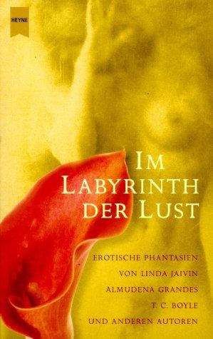 9783453195349: Im Labyrinth der Lust. Erotische Phantasien.