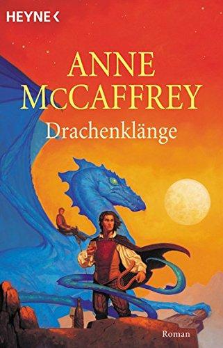 9783453196735: Drachenklänge. Ein Roman aus der Welt der Drachenreiter von Pern.