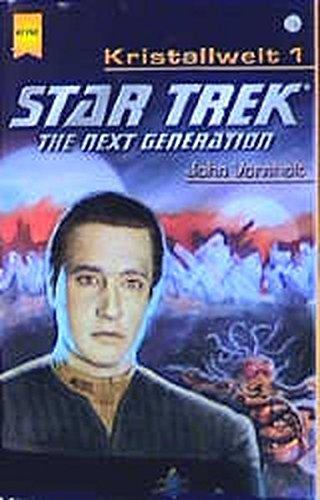 9783453196803: Star Trek. The Next Generation 74. Kristallwelt 01.