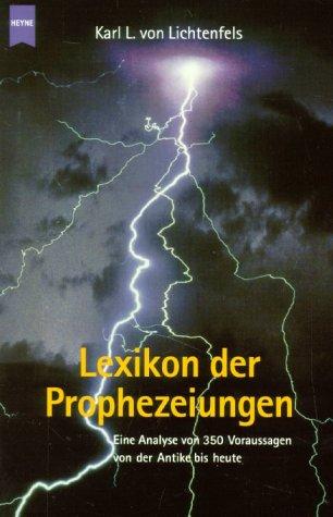 9783453197213: Lexikon der Prophezeiungen