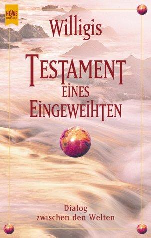9783453197893: Testament eines Eingeweihten.