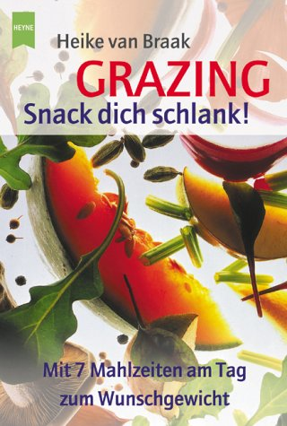 9783453198425: Grazing, Snack dich schlank!