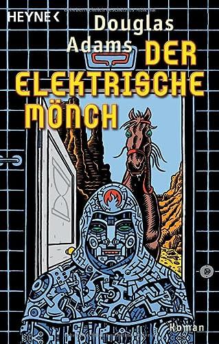 9783453199088: Der Elektrische Mönch: Dirk Gently's Holistische Detektei: 1