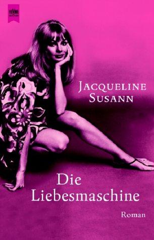 Die Liebesmaschine. (3453199219) by Susann, Jacqueline