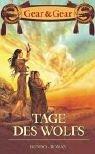 Tage des Wolfs. Der erste Roman des Anasazi- Zyklus. (3453199510) by Kathleen ONeal Gear; Gear W. Michael