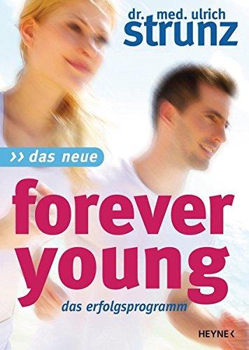 9783453200449: Das Neue Forever Young: Das Erfolgsprogramm