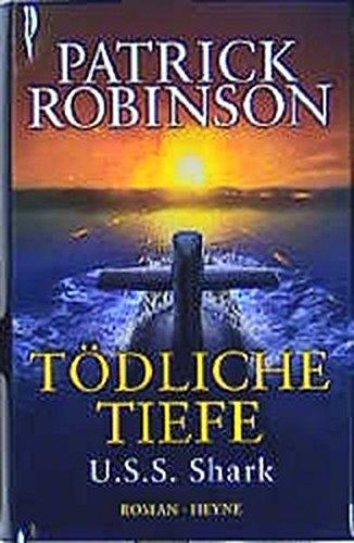 9783453206885: Tödliche Tiefe. U.S.S. Shark.