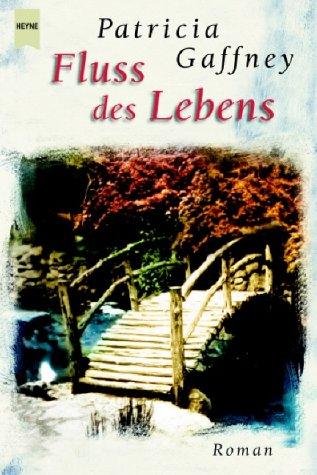 Heyne Großdruck, Nr.69, Fluss des Lebens, Großdruck (9783453211162) by Patricia Gaffney