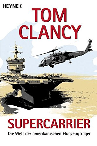 9783453211797: Supercarrier: Die Welt der amerikanischen Flugzeugträger