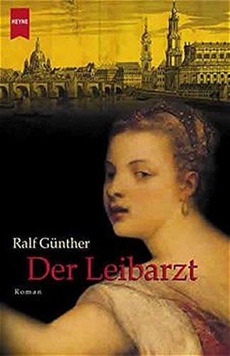 9783453212237: Der Leibarzt.
