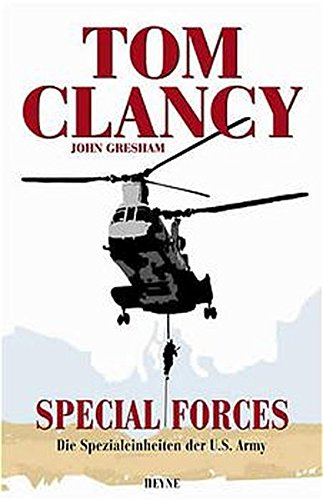 Special Forces. Die Spezialeinheiten der U.S. Army. (9783453212640) by Clancy, Tom; Gresham, John