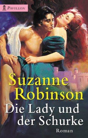 9783453213043: Die Lady und der Schurke