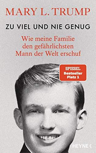 9783453218154: Zu viel und nie genug: Wie meine Familie den gefährlichsten Mann der Welt erschuf