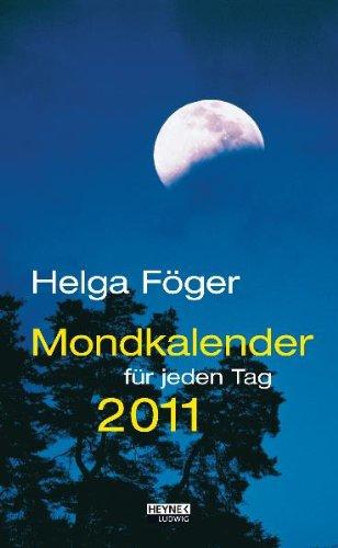 9783453236813: Mondkalender für jeden Tag 2011. Abreißkalender