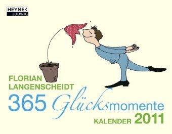 9783453236967: 365 Glücksmomente: Kalender 2011