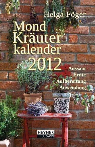 9783453237032: Mond Kräuterkalender 2012: Taschenkalender