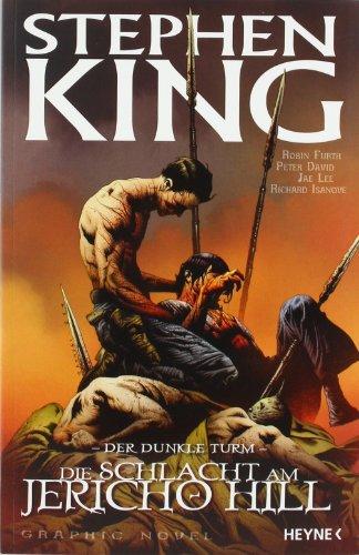 9783453265820: Der Dunkle Turm - Die Schlacht am Jericho Hill: Graphic Novel