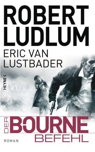 9783453266940: Der Bourne Befehl