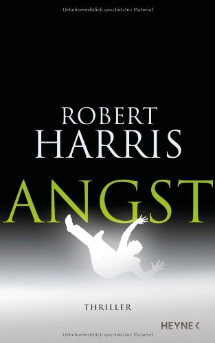 Angst - Thriller: Harris, Robert