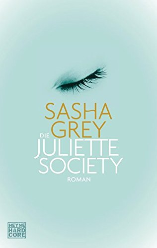 9783453268869: Die Juliette Society