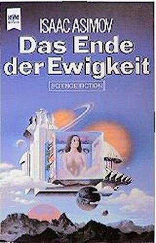Das Ende der Ewigkeit - Asimov, Isaac