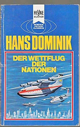 Der Wettflug der Nationen: Dominik, Hans: