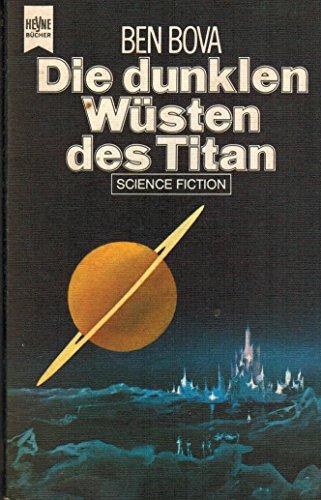 9783453303126: Die dunklen Wüsten des Titan
