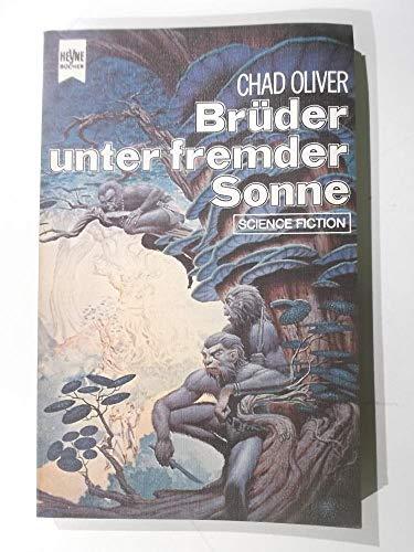 Brüder unter fremder Sonne.: Chad, Oliver und