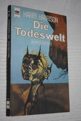 Die Todeswelt : Science-fiction-Roman