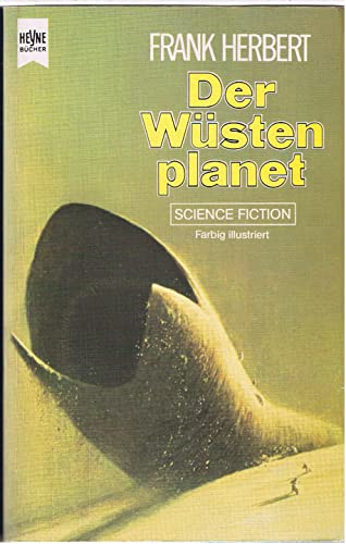 Der Wüstenplanet. Science Fiction-Roman.: Herbert, Frank: