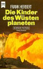 Die Kinder des Wüstenplaneten. Science Fiction-Roman.
