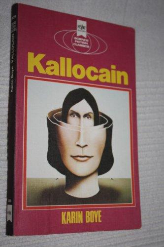 Kallocain. Ein klassischer Science-Fiction-Roman.: Karin Boye