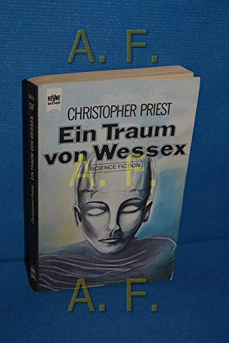 Ein Traum von Wessex Science Fiction Roman,