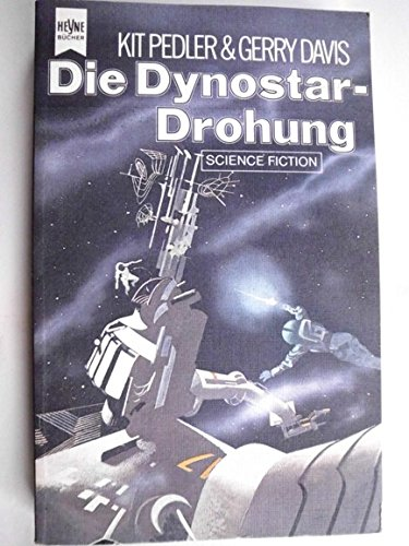 Die Dynostar-Drohung Science Fiction Roman,