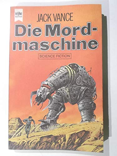 9783453305892: Die Mordmaschine.