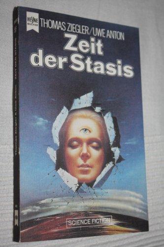 Zeit der Stasis: Ziegler, Thomas /