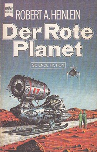 Der rote Planet.: Heinlein, Robert A