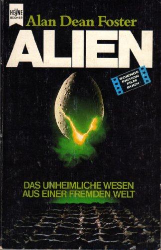 9783453306257: Alien. Das unheimliche Wesen aus einer fremden Welt.