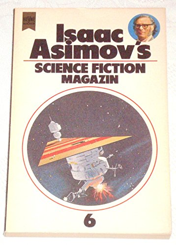 Isaac Asimov's Science-Fiction-Magazin : Folge 6 / Isaac Asimov - Asimov, Isaac