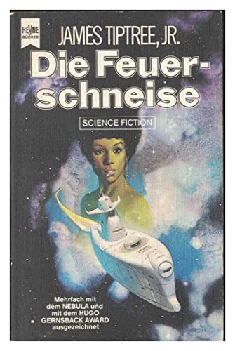 Die Feuerschneise. Science Fiction-Roman