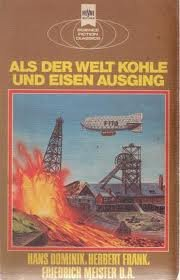 9783453306578: Als der Welt Kohle und Eisen ausging