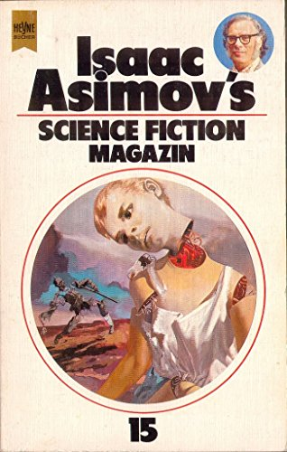 Isaac Asimov's Science Fiction Magazin XV. - Hrsg.) Wahren, Friedel