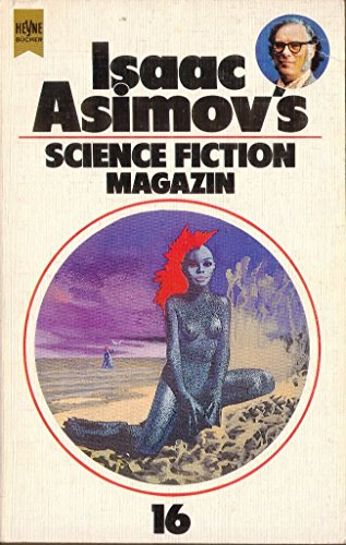 Isaac Asimov's Science-Fiction-Magazin Folge 16.