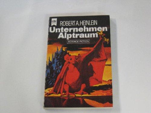 Unternehmen Alptraum.: Heinlein, Robert, A.: