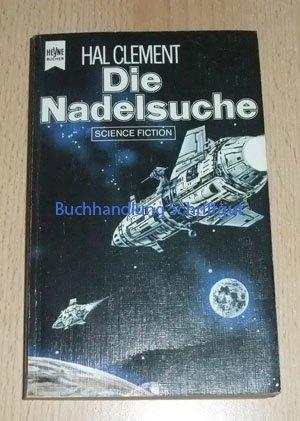 9783453309296: Die Nadelsuche . Hal Clement