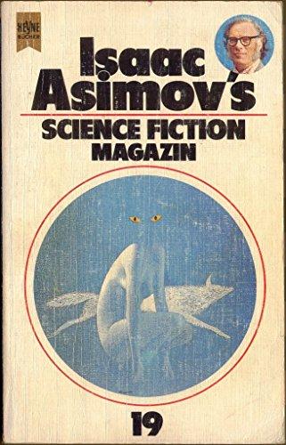 Isaacs Asimovs Science Fiction Magazin 19- Folge - Wahren, Friedel;