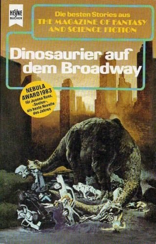 The Magazine of Fantasy and Science Fiction 67. Dinosaurier auf dem Broadway. V