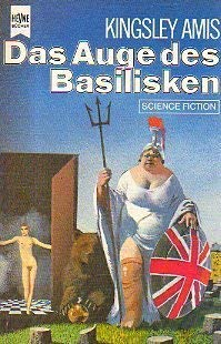 Das Auge des Basilisken ein Melodram, Science Fiction Roman,