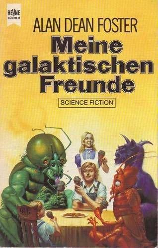 Meine galaktischen Freunde. Science-Fiction-Erzählungen. (Heyne Science Fiction und Fantasy (06)) - Dean Foster, Alan