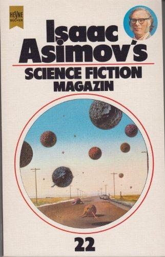 Isaac Asimov's Science-Fiction-Magazin; Teil: Folge 22. - Asimov, Isaac